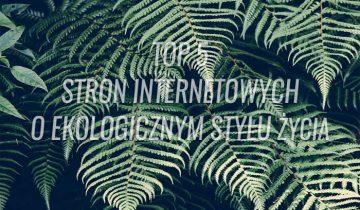 Najlepsze portale ekologiczne