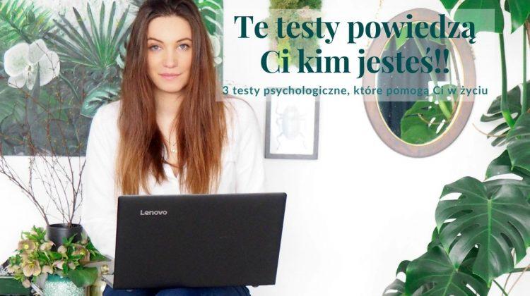 3 testy psychologiczne, które koniecznie musisz zrobić
