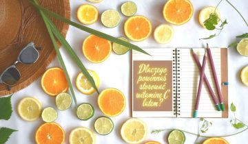 5 powodów dlaczego powinnaś stosować witaminę C latem?
