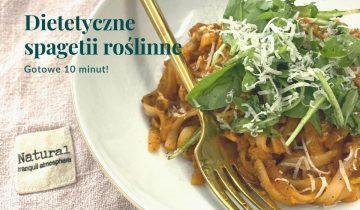 Dietetyczne spagetii roślinne w 10 minut!